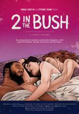 2 in the Bush: A Love Story movie cover