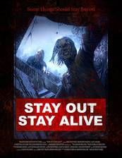 Stay Out Stay Alive movie cover