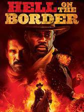 Hell on the Border movie cover