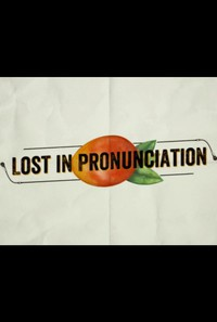 Lost in Pronunciation movie cover
