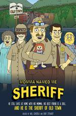 momma_named_me_sheriff movie cover
