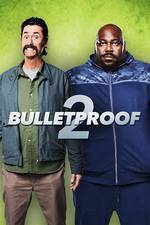 Bulletproof 2 movie cover