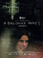 A Dog Called Money movie cover