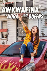 Awkwafina Is Nora from Queens movie cover