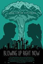Blowing Up Right Now movie cover