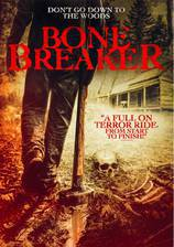bone_breaker movie cover