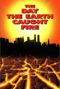 The Day the Earth Caught Fire main cover
