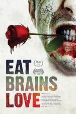 Eat Brains Love movie cover