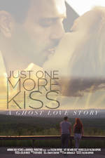 just_one_more_kiss movie cover