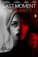 last_moment_of_clarity movie cover