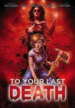 To Your Last Death (The Malevolent) movie cover