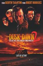 from_dusk_till_dawn_2_texas_blood_money movie cover