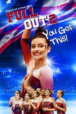 Full Out 2: You Got This! movie cover