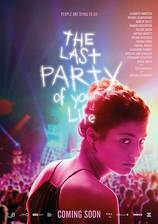Party Hard Die Young (The Last Party of Your Life) movie cover