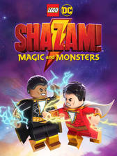 LEGO DC: Shazam - Magic & Monsters movie cover