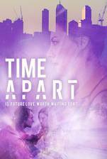 Time Apart movie cover