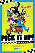 Pick It Up! - Ska in the '90s movie cover