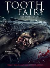 Toothfairy 2: The Root of Evil (Toof 2: Return of the Tooth Fairy) movie cover