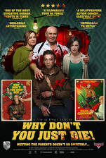 Why Don't You Just Die! movie cover
