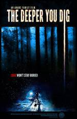 The Deeper You Dig movie cover