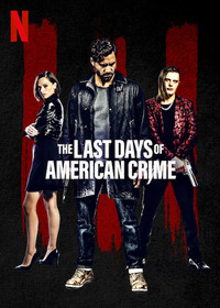 The Last Days of American Crime main cover