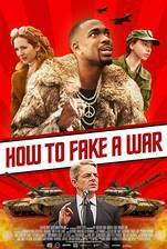 how_to_fake_a_war movie cover