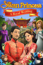 The Swan Princess: A Royal Wedding movie cover