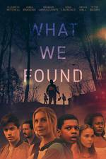 What We Found movie cover