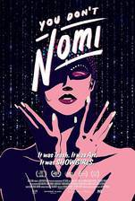 You Don't Nomi movie cover