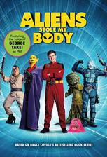 Aliens Stole My Body movie cover