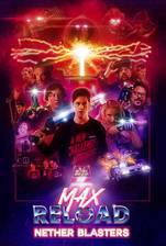 Max Reload and the Nether Blasters movie cover