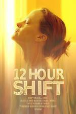 12_hour_shift movie cover
