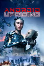 Android Uprising movie cover