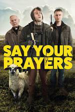 Say Your Prayers movie cover