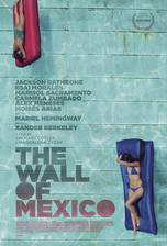 the_wall_of_mexico movie cover