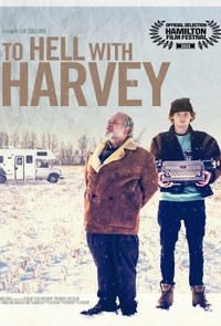 To Hell with Harvey main cover