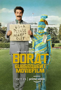 Borat Subsequent Moviefilm: Delivery of Prodigious Bribe to American Regime for Make Benefit Once Glorious Nation of Kazakhstan main cover
