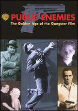 public_enemies_the_golden_age_of_the_gangster_film movie cover