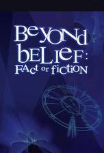beyond_belief_fact_or_fiction movie cover