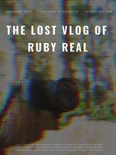 The Lost Vlog of Ruby Real movie cover