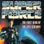 Super Force photos