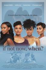 if_not_now_when_2021 movie cover