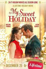My Sweet Holiday (Chocolate Covered Christmas) movie cover