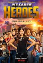 We Can Be Heroes movie cover