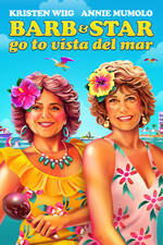 barb_and_star_go_to_vista_del_mar movie cover