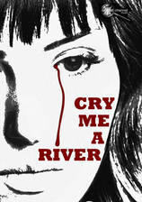 dark_corners_cry_me_a_river movie cover