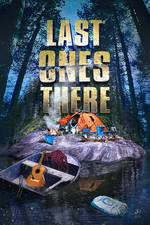 Last Ones There movie cover