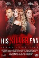 His Killer Fan movie cover