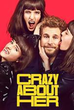 Crazy About Her (Call Me Crazy) movie cover