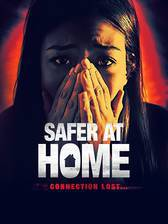 Safer at Home movie cover